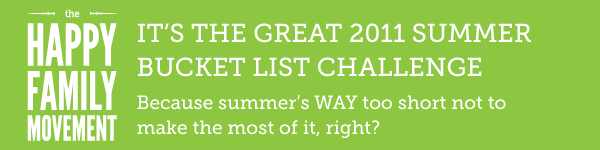 The Great 2011 Summer bucket List Challenge for happy families