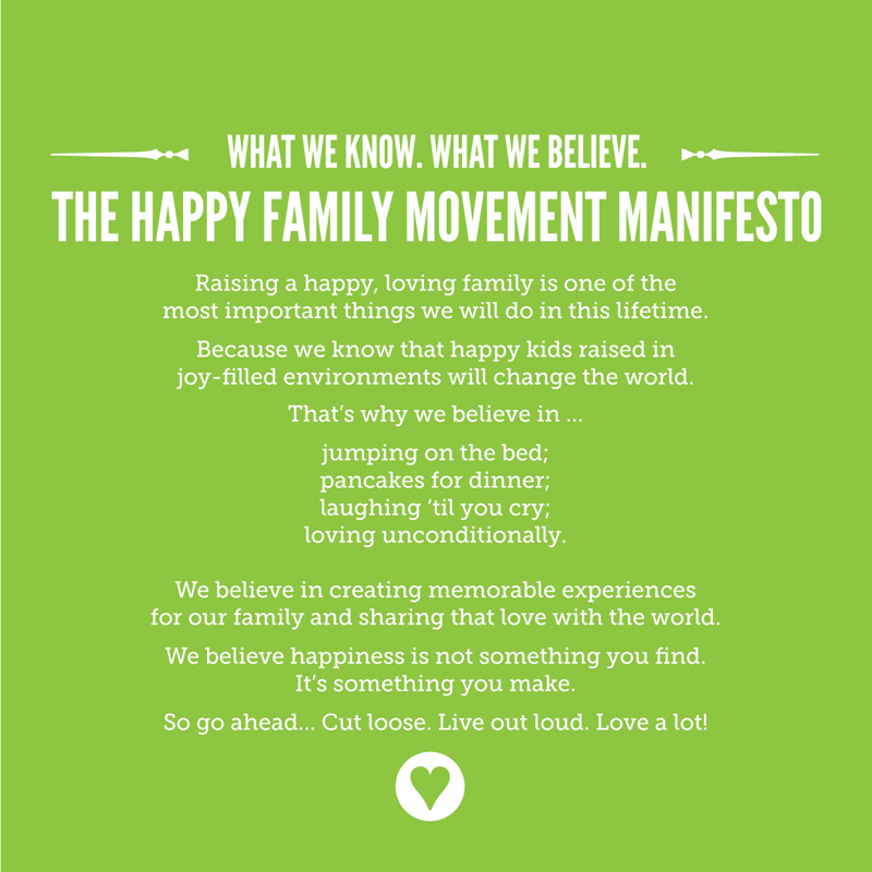The Happy Family Movement manifesto.