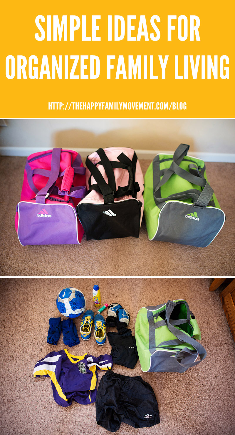 Simple ideas for organized family living soccer bags for Minimalist living movement