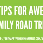 Five Tips for Awesome Family Road Trips