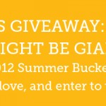 Summer Bucket List Challenge – 5/24/12 Giveaway