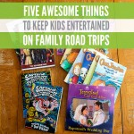 Five Awesome Things to Entertain Kids When Road Tripping