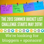 We're looking for bloggers + sponsors for The 2013 Summer Bucket List Challenge!