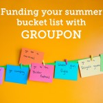 Funding your summer bucket list with Groupon